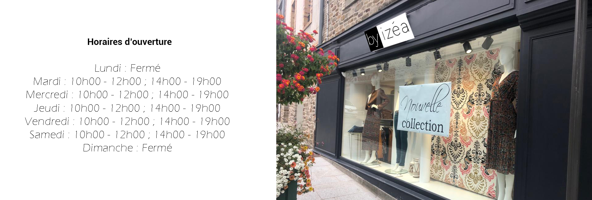 Horaire boutique by izéa Vitré